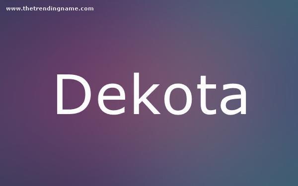 Baby Name Poster For Dekota