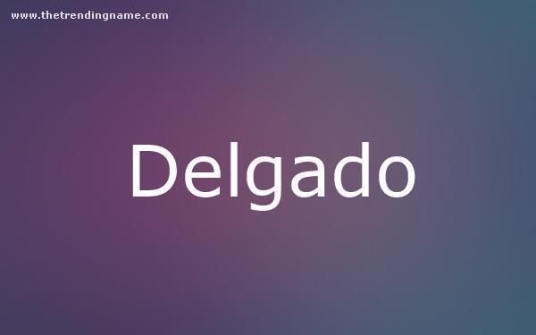 Baby Name Poster For Delgado