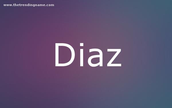 Baby Name Poster For Diaz