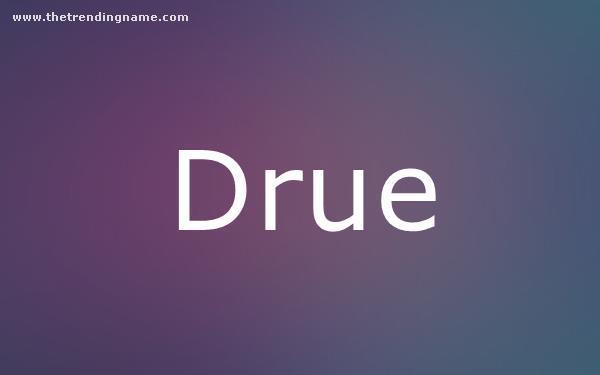 Baby Name Poster For Drue