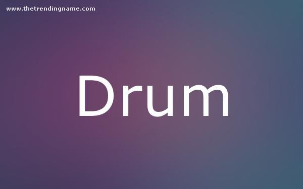 Baby Name Poster For Drum