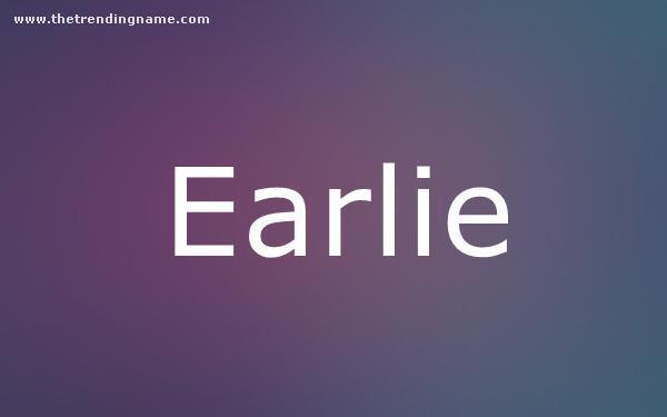 Baby Name Poster For Earlie