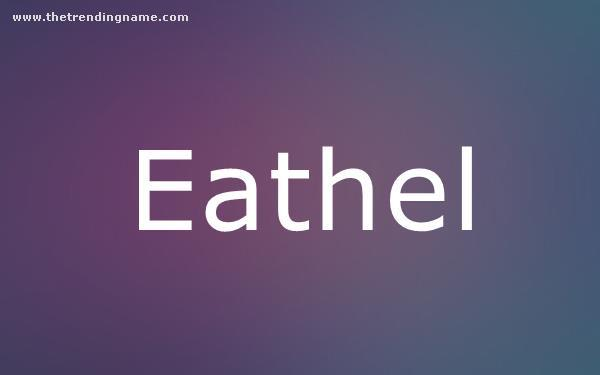 Baby Name Poster For Eathel