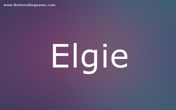 Baby Name Poster For Elgie
