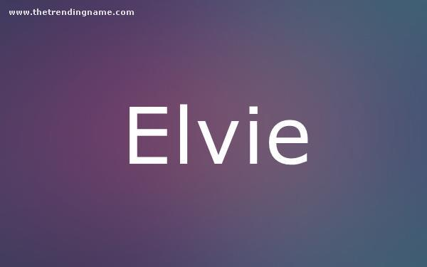 Baby Name Poster For Elvie