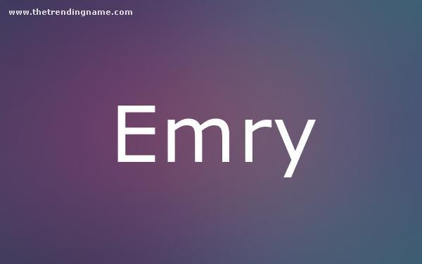 Baby Name Poster For Emry