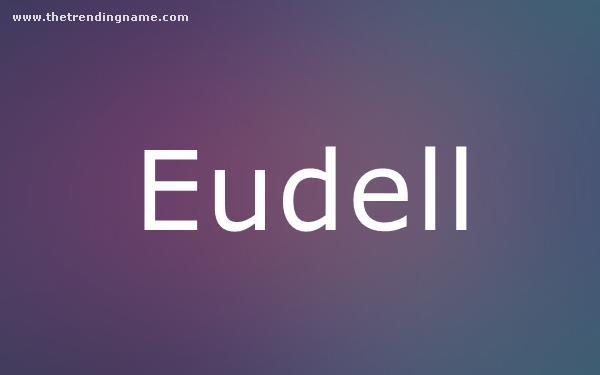 Baby Name Poster For Eudell
