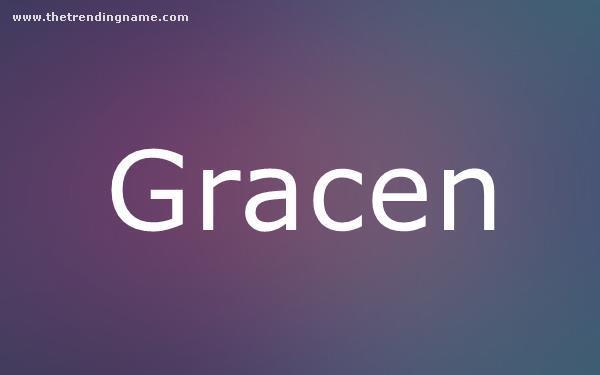 Baby Name Poster For Gracen