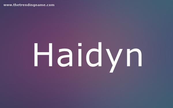 Baby Name Poster For Haidyn