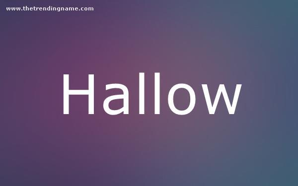 Baby Name Poster For Hallow