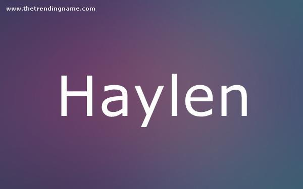 Baby Name Poster For Haylen