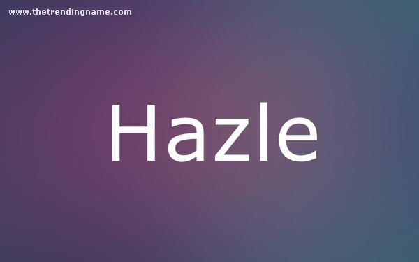 Baby Name Poster For Hazle