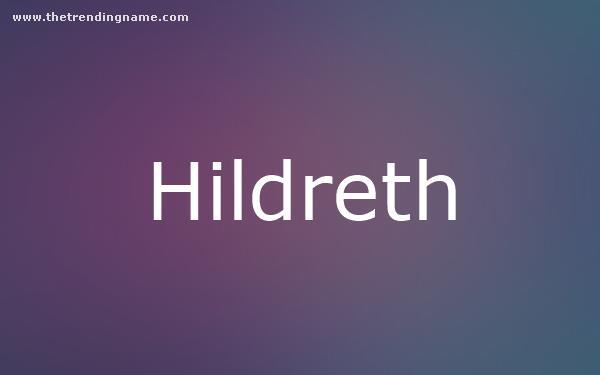 Baby Name Poster For Hildreth