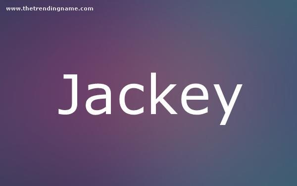 Baby Name Poster For Jackey
