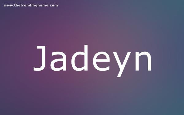 Baby Name Poster For Jadeyn