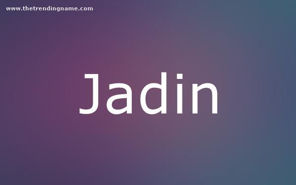 Baby Name Poster For Jadin