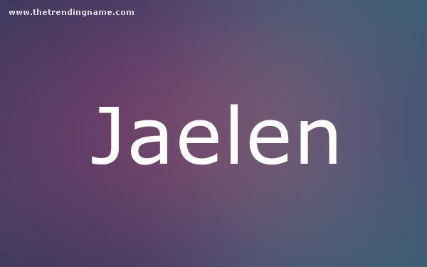 Baby Name Poster For Jaelen
