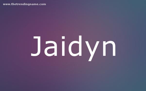 Baby Name Poster For Jaidyn
