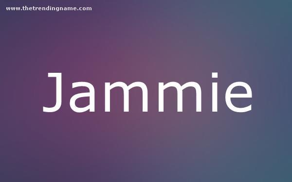 Baby Name Poster For Jammie
