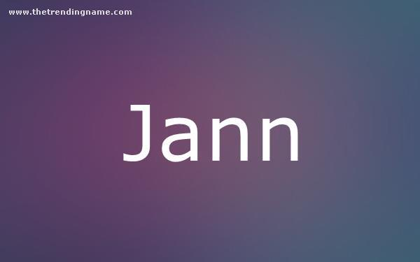 Baby Name Poster For Jann
