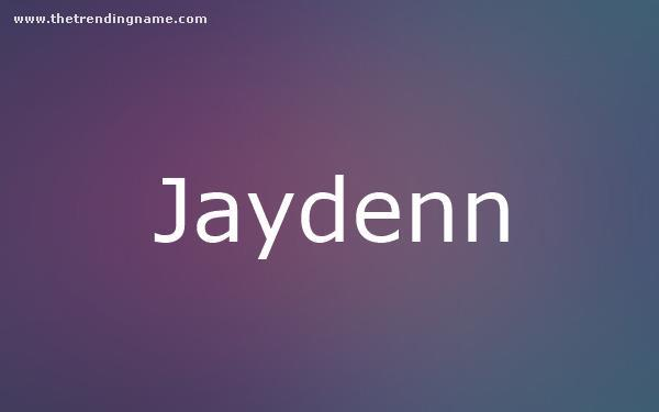 Baby Name Poster For Jaydenn