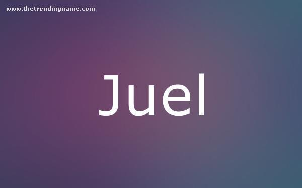 Baby Name Poster For Juel