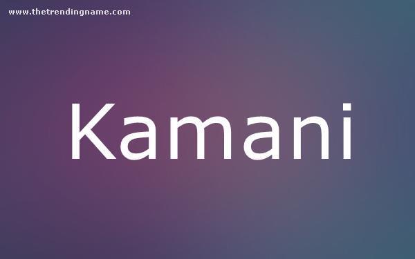 Baby Name Poster For Kamani