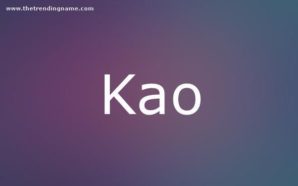 Baby Name Poster For Kao