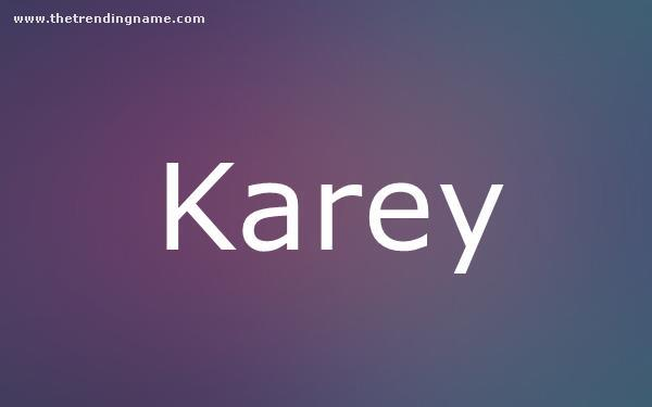 Baby Name Poster For Karey