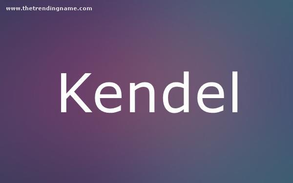 Baby Name Poster For Kendel