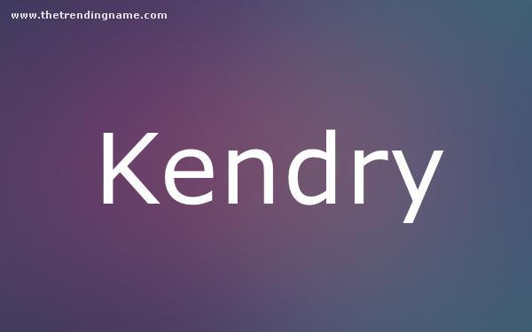 Baby Name Poster For Kendry