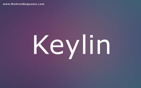 Baby Name Poster For Keylin