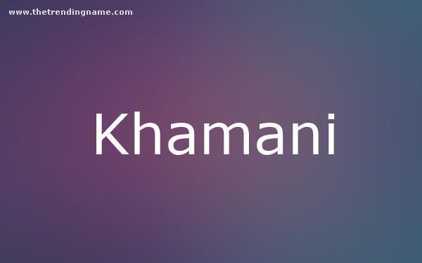 Baby Name Poster For Khamani