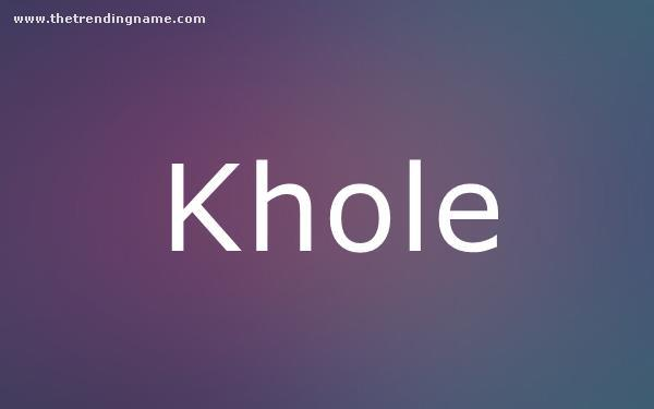 Baby Name Poster For Khole