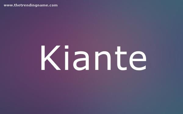 Baby Name Poster For Kiante