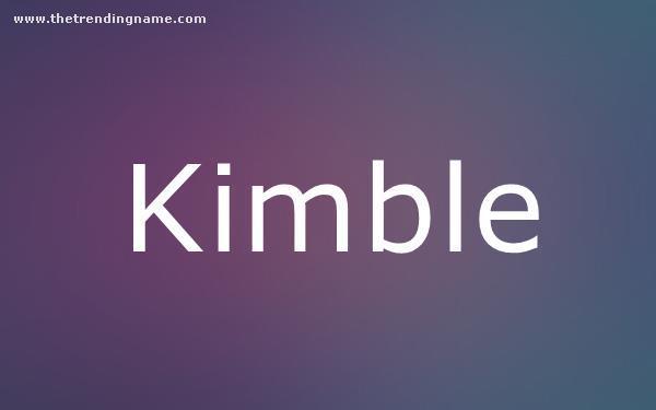 Baby Name Poster For Kimble