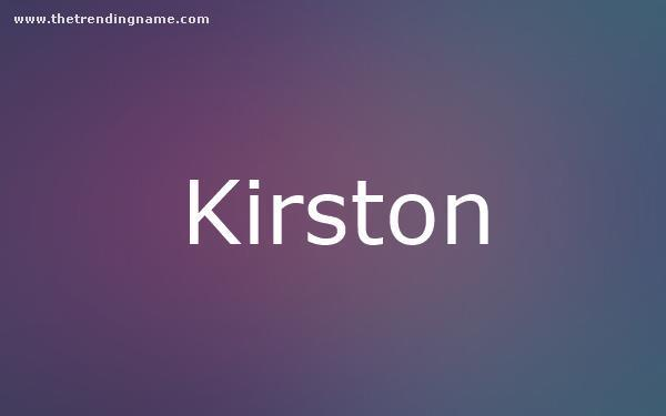 Baby Name Poster For Kirston