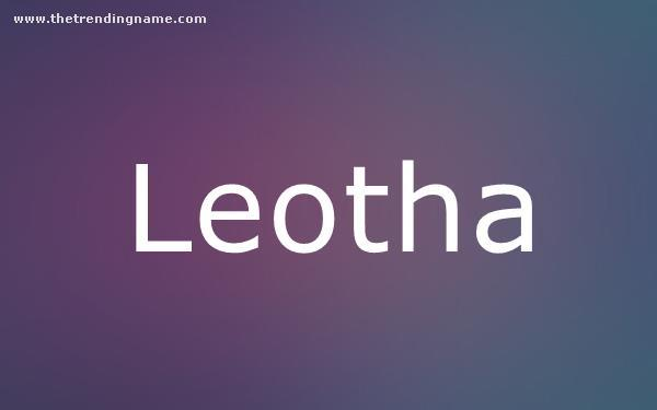 Baby Name Poster For Leotha