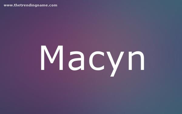 Baby Name Poster For Macyn
