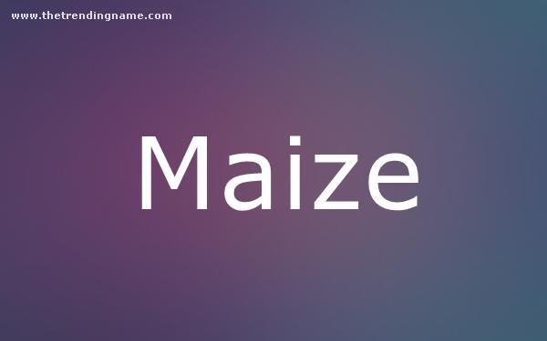 Baby Name Poster For Maize