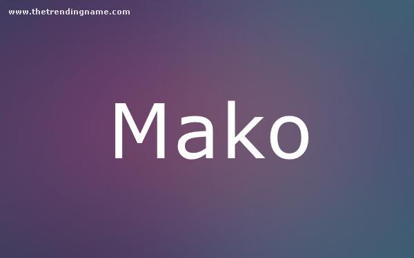 Baby Name Poster For Mako