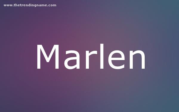 Baby Name Poster For Marlen