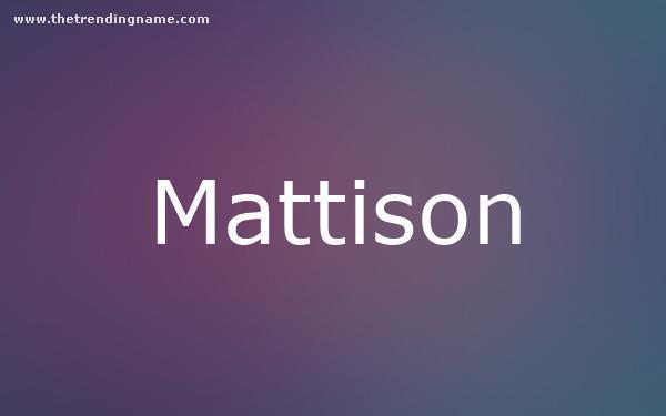 Baby Name Poster For Mattison