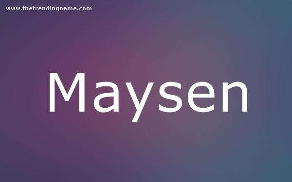 Baby Name Poster For Maysen