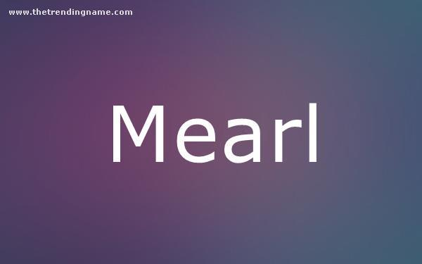 Baby Name Poster For Mearl