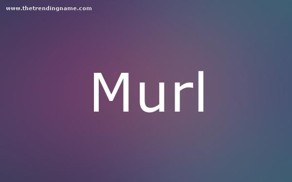 Baby Name Poster For Murl