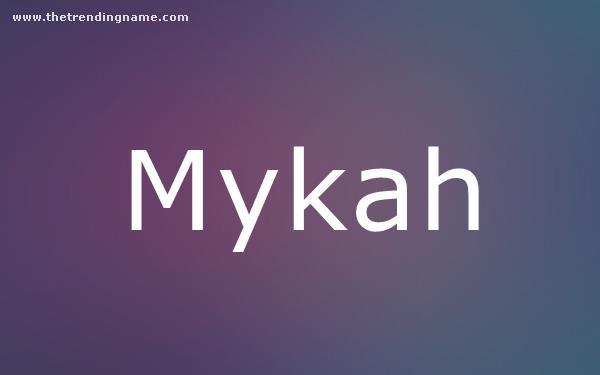 Baby Name Poster For Mykah
