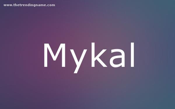 Baby Name Poster For Mykal