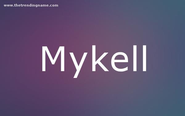 Baby Name Poster For Mykell
