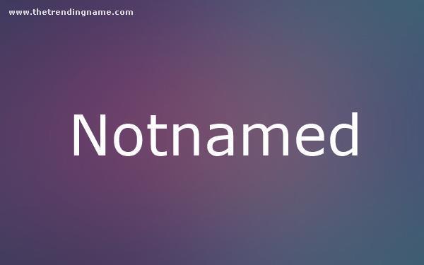 Baby Name Poster For Notnamed
